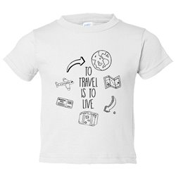 Camiseta niño frase viajeros viajes To Travel Is To Live