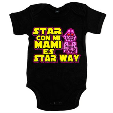 Body bebé Star Wars estar con mi mami es Star Way Darth Vader