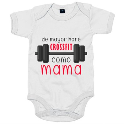 Body bebé De mayor haré Crossfit como mamá