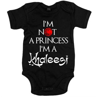 Body bebé Game Of Thrones I Am Not A Princess I Am A Khaleesi