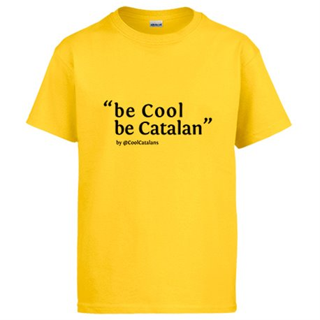 Camiseta Be Cool Be Catalan Cool Catalans